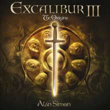 Alan Simon (Rock): Excalibur III: The Origins, CD