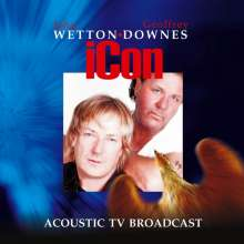 iCon (Wetton/Downes): Acoustic TV Broadcast, 2 CDs