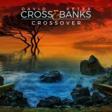 David Cross & Peter Banks: Crossover, CD