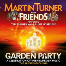 Martin Turner And Friends: The Garden Party: A Celebration Of Wishbone Ash - Live 2012, 2 CDs