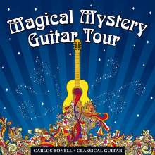 Carlos Bonell: Magical Mystery Guitar Tour: A Journey Through The Music Of The Beatles, CD