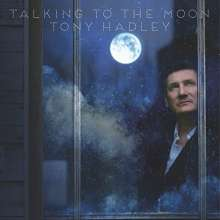 Tony Hadley: Talking To The Moon, CD