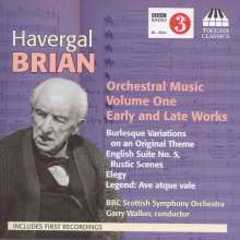 Havergal Brian (1876-1972): Orchesterwerke Vol.1, CD