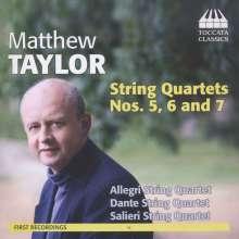 Matthew Taylor (geb. 1964): Streichquartette Nr.5-7, CD