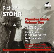 Richard Stöhr (1874-1967): Kammermusik Vol.1, CD