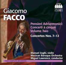 "Giacomo Facco (1676-1753): Concerti  a 5 ""Pensieri Adriarmonici"" Vol.2, CD"