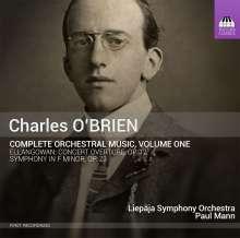 Charles O'Brien (1882-1968): Sämtliche Orchesterwerke Vol.1, CD