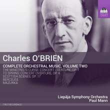 Charles O'Brien (1882-1968): Sämtliche Orchesterwerke Vol.2, CD