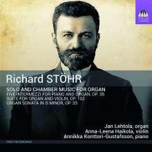 Richard Stöhr (1874-1967): Kammermusik für Orgel, CD