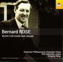 Bernard Rose (1916-1996): Werke für Chor und Orgel, CD