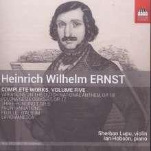 Heinrich Wilhelm Ernst (1814-1865): Sämtliche Werke für Violine & Klavier Vol.5, CD