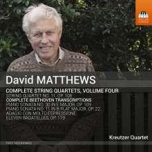 David Matthews (geb. 1943): Sämtliche Streichquartette Vol.4, CD