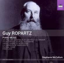 Joseph Guy Ropartz (1864-1955): Klavierwerke, CD