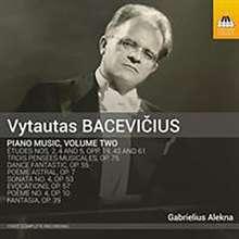 Vytautas Bacevicius (1905-1970): Klavierwerke Vol.2, CD