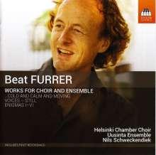 Beat Furrer (geb. 1954): Werke für Chor & Ensemble, CD