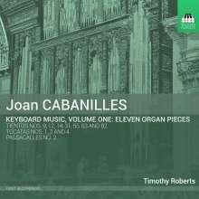 Juan Bautista Cabanilles (1644-1712): Musik für Tasteninstrumente Vol.1, CD
