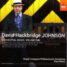 David Hackbridge Johnson (geb. 1963): Orchesterwerke Vol.1, CD