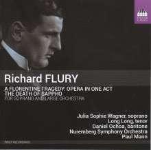 Richard Flury (1896-1967): A Florentine Tragedy, CD