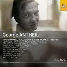 George Antheil (1900-1959): Klavierwerke Vol.1 - Late Works, 1939-55, CD