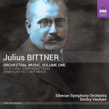 Julius Bittner (1874-1939): Orchesterwerke Vol.1, CD