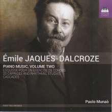 Emile Jaques-Dalcroze (1865-1950): Klavierwerke Vol.2, CD