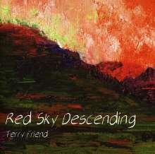 Terry Friend: Red Sky Descending, CD