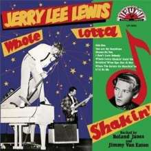 Jerry Lee Lewis: Whole Lotta Shakin' (180g), LP