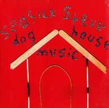 Seasick Steve: Dog House Music, LP