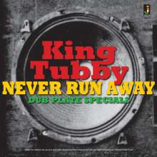 King Tubby: Never Run Away: Dub Plate Specials, CD