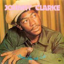Johnny Clarke: Don't Stay Out Late, LP