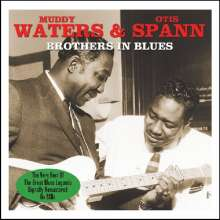 Muddy Waters & Otis Spann: Brothers In Blues, 2 CDs