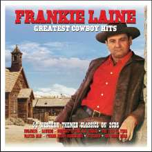 Frankie Laine: Greatest Cowboy Hits, 2 CDs
