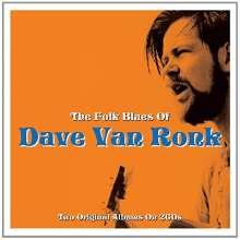 Dave van Ronk: The Folk Blues Of Dave Van Ronk, 2 CDs