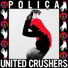Poliça: United Crushers, LP