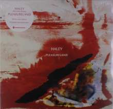 Haley: Pleasureland (White Vinyl), LP