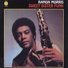 Ramon Morris: Sweet Sister Funk (180g) (Limited-Edition), LP