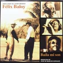 Afro-Cuban All Stars: Felix Baloy: Baila Mi Son (180g) (Limited-Edition), LP