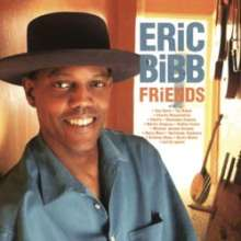Eric Bibb: Friends (180g) (Limited-Edition), 2 LPs