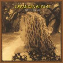 Cassandra Wilson (geb. 1955): Belly Of The Sun (remastered) (180g) (Limited Edition), 2 LPs