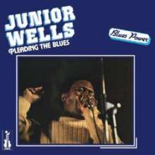 Junior Wells: Pleading The Blues (remastered) (180g) (Limited Edition), LP