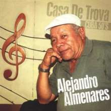 Alejandro Almenares: Casa De Trova - Cuba 50s (180g) (Limited-Edition), 2 LPs