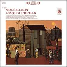 Mose Allison (1927-2016): Takes To The Hills (180g) (Limited-Edition), LP