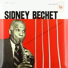 Sidney Bechet (1897-1959): The Grand Master Of The Soprano Saxophone And Clarinet (remastered) (180g) (Limited-Edition), LP