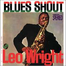 Leo Wright (1933-1991): Blues Shout (remastered) (180g) (Limited-Edition), LP