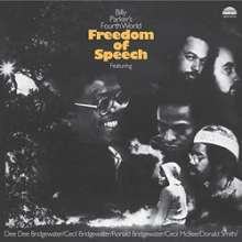 Billy Parker's Fourth World: Freedom Of Speech (remastered) (180g) (Limited-Edition), LP