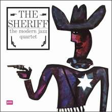 The Modern Jazz Quartet: The Sheriff (remastered) (180g) (Limited-Edition), LP
