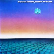 Pharoah Sanders (geb. 1940): Journey To The One (remastered) (180g) (Limited Edition), 2 LPs