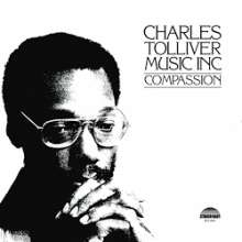 Charles Tolliver (geb. 1942): Music Inc: Compassion (remastered) (180g) (Limited Edition), LP