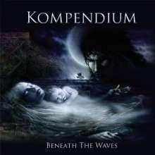 Kompendium: Beneath The Waves (CD+DVD), 1 CD und 1 DVD