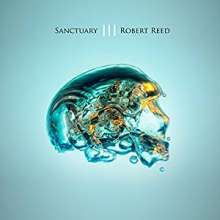 Robert Reed: Sanctuary III, 3 CDs